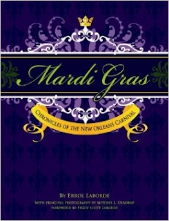 Mardi Gras: Choronicles of the New Orleans Carnival Bay Books Second Saturday 2nd Saturday